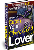 Catch Your Cheating Lover